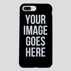 Your Image iPhone 7 Plus Tough Case